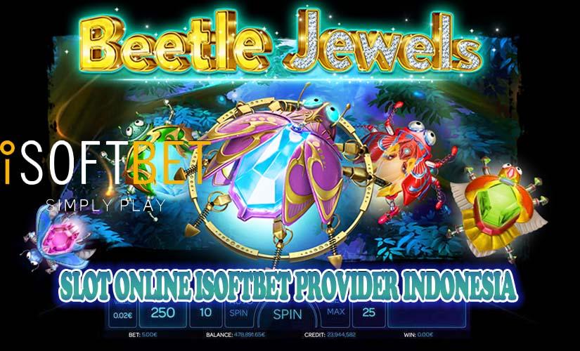 Slot Online ISOFTBET Provider Indonesia